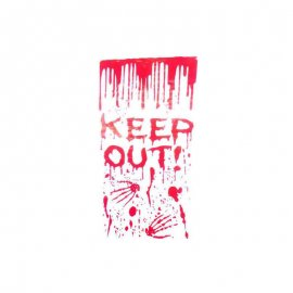 Cartello Keep Out con sangue